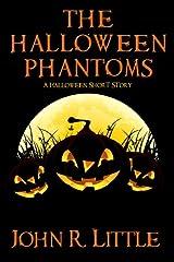The Halloween Phantoms: A Halloween Short Story Kindle Edition