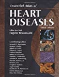 Essential Atlas of Heart Diseases (3rd ed. 2005) [Hardcover]