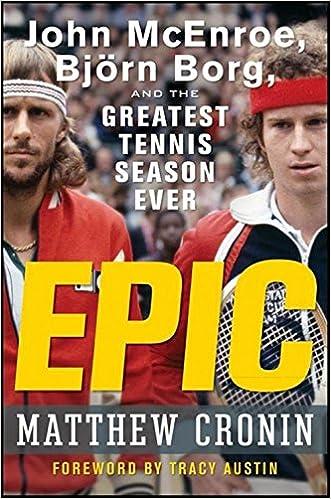 Epic: John McEnroe, Björn Borg, and the Greatest