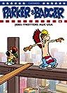 Parker et Badger, Tome 6 : Jobs-Trotters aux USA par Cuadrado