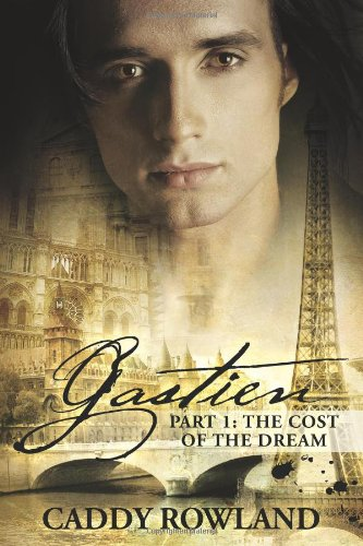 Read Online Gastien: The Cost of the Dream ebook