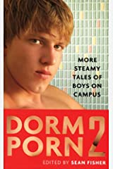 Dorm Porn 2: More Steamy Tales of Boys on Campus Paperback