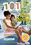 101 Ways to Be a Great Role Model, Charlotte Guillain, 1410939006