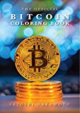 Official Bitcoin Coloring Book: For Adults