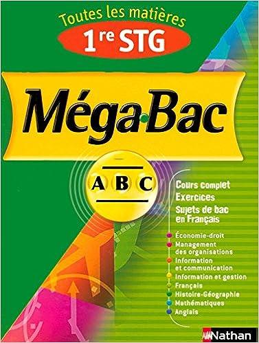 En ligne téléchargement gratuit MEGA BAC 1ERE STG pdf ebook
