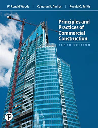 Principles and Practices of Commercial Construction (What's New in Trades & Technology) (Building Construction Smith)