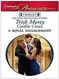 A Royal Engagement: A Contemporary Royal Romance