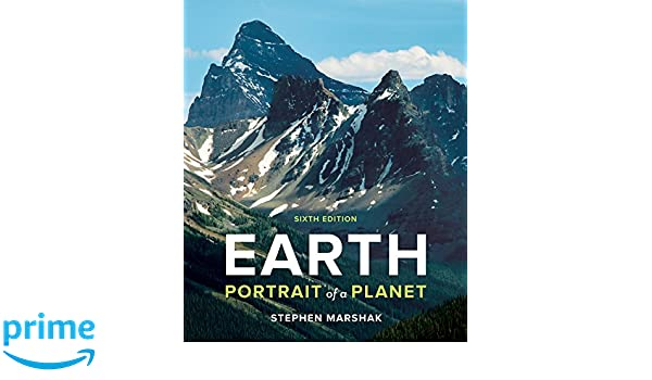Earth portrait of a planet sixth edition stephen marshak earth portrait of a planet sixth edition stephen marshak 9780393640137 amazon books fandeluxe Choice Image