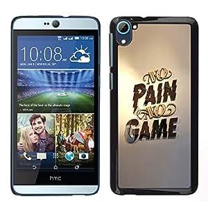 Be-Star Único Patrón Plástico Duro Fundas Cover Cubre Hard Case Cover Para HTC Desire D826 ( No Pain No Game Gold Pc Gaming )