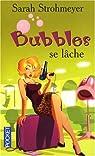 Bubbles se lâche par Strohmeyer