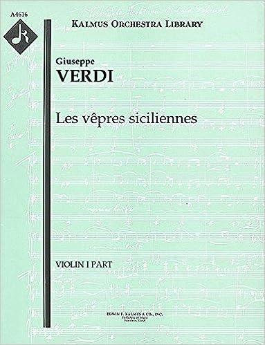 Téléchargez des livres gratuits en pdf Les vêpres siciliennes: Violin I part [A4616] (Littérature Française) PDF CHM ePub