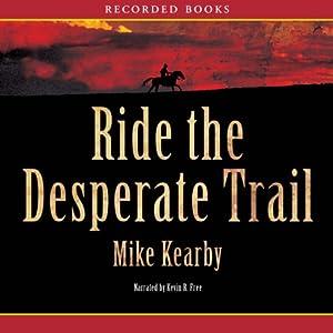 Ride the Desperate Trail Audiobook
