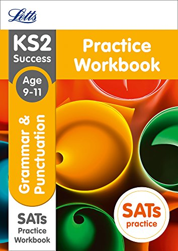 Best Letts KS2 SATs Revision Success - New 2014 Curriculum – Grammar and Punctuation Age 9-11 Practice TXT