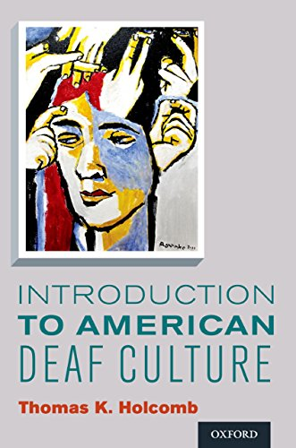 Introduction to American Deaf Culture (Professional Perspectives On Deafness: Evidence and Applications) Pdf