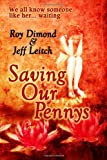 Saving Our Pennys, Roy Dimond, 1618071122