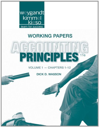 Working Papers Volume 1 (Chapters 1-12) to accompany Accounting Principles, 11e