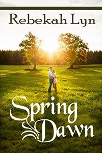 Spring Dawn (Seasons of Faith) (Volume 3)