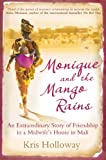 Front cover for the book Monique and the Mango Rains by Kris Holloway
