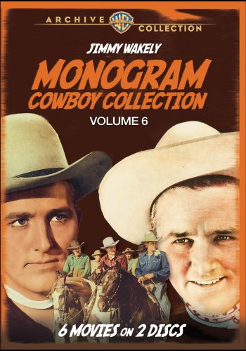 - Monogram Cowboy Collection Volume 6 - Starring Jimmy Wakely