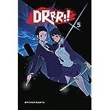 Durarara!!, Vol. 5 (novel) (Durarara!! (novel))