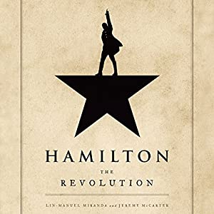 Hamilton: The Revolution Audiobook