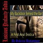 My Backdoor Behind the Bar: A First Anal Erotica | Sabrina Brownstone