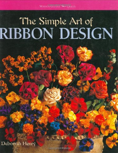 The Simple Art of Ribbon Design (Watson-Guptill Crafts)