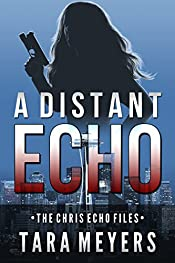 A Distant Echo: A Chris Echo Short Story (The Chris Echo Files Book 0)