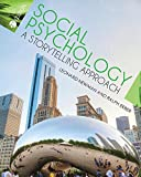 img - for Social Psychology: A Storytelling Approach book / textbook / text book