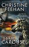 Dark Carousel <br>(Carpathian Novel, A) by  Christine Feehan in stock, buy online here