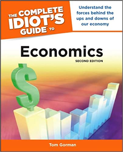 Amazon the complete idiots guide to economics 2nd edition amazon the complete idiots guide to economics 2nd edition ebook tom gorman kindle store fandeluxe Gallery
