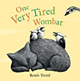 One Very Tired Wombat, Renee Treml, 1742755798
