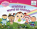 Frannys World of Friends (Frannys Feet)