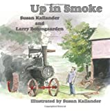 Up in Smoke, Susan Kallander and Larry Boomgaarden, 1608609340