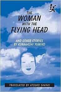 Women Writing) (9780765601582): Kurahashi Yumiko, Atsuko Sakaki: Books