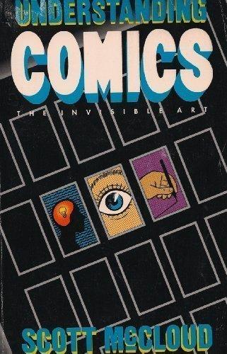 Understanding Comics by Scott McCloud (1993-05-04)