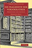 img - for Die Fragmente der Vorsokratiker: Griechisch und deutsch (Cambridge Library Collection - Classics) book / textbook / text book