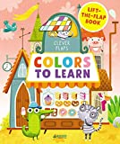 Colors to Learn: Lift-The-Flap Book