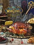 World of Warcraft. Il libro di ricette ufficiale