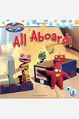 All Aboard! (Rubbadubbers (8X8)) Paperback