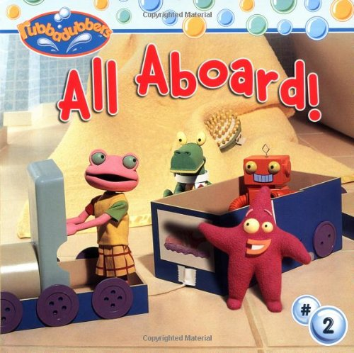 Download All Aboard! (Rubbadubbers (8X8)) pdf