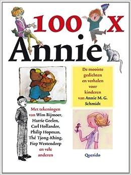 Verbazingwekkend 100 x Annie: gedichten en verhalen voor kinderen van Annie M.G. XS-48