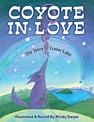 Coyote in Love: The Story of Crater Lake