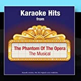 Karaoke Hits from - The Phantom Of The Opera - The Musical