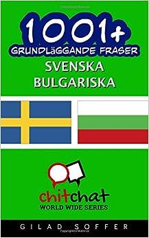 1001+ grundläggande fraser svenska - bulgariska