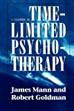 A Casebook in Time-Limited Psychotherapy, James Mann and Robert Goldman, 1568212100