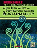 Berkshire Encyclopedia of Sustainability Vol. 7 : China and India: Assessing Sustainability, , 1933782692
