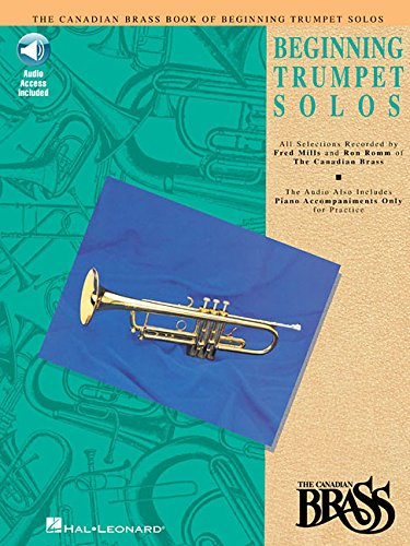 - Canadian Brass Book of Beginning Trumpet Solos: With Online Audio of Performances and Accompaniments