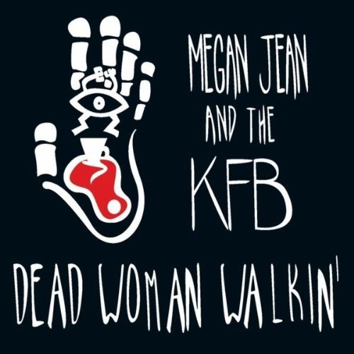 Price comparison product image Dead Woman Walkin by Megan Jean & The Kfb