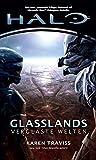 Halo Glasslands- Verglaste Welten (Kilo-Five-Trilogie 1)